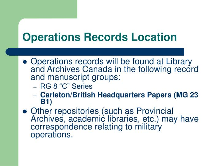Operations Records Location
