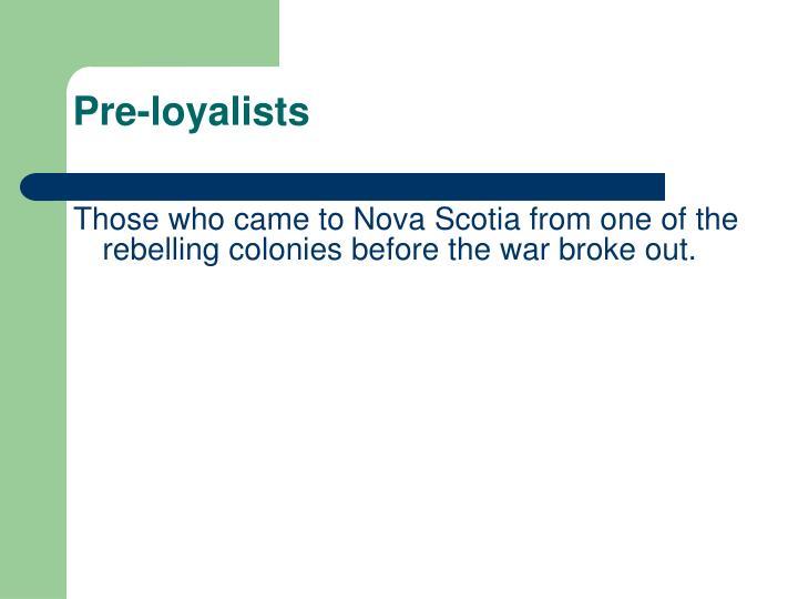 Pre-loyalists