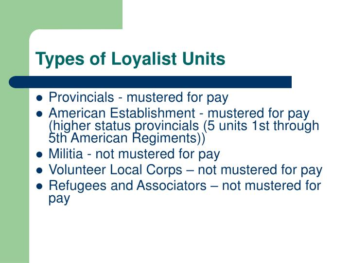 Types of Loyalist Units