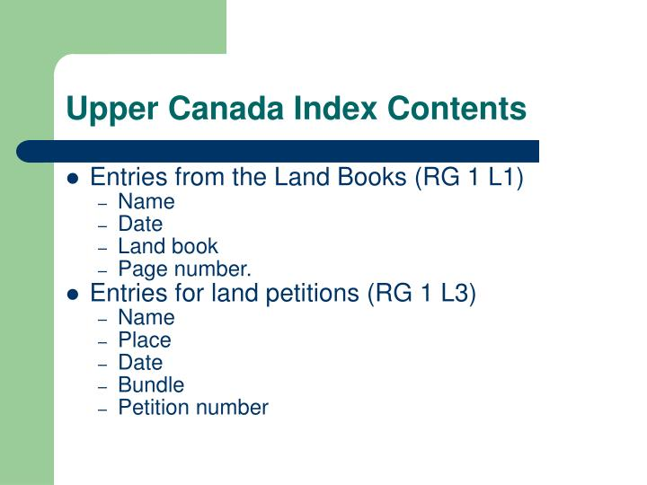 Upper Canada Index Contents