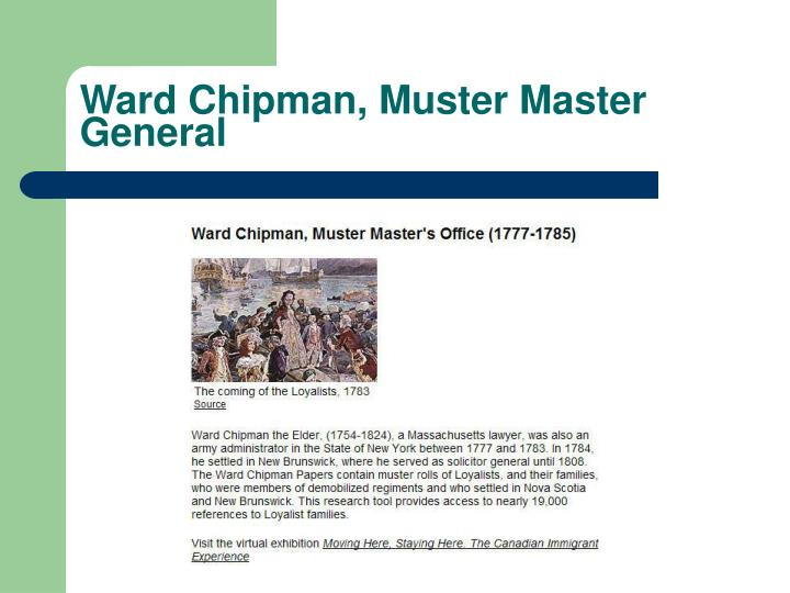 Ward Chipman, Muster Master General