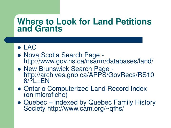 Where to Look for Land Petitions and Grants