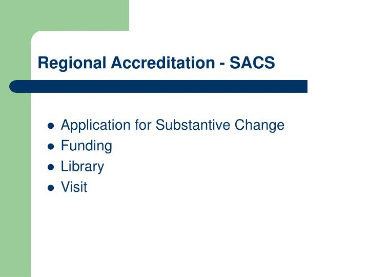 Regional Accreditation - SACS