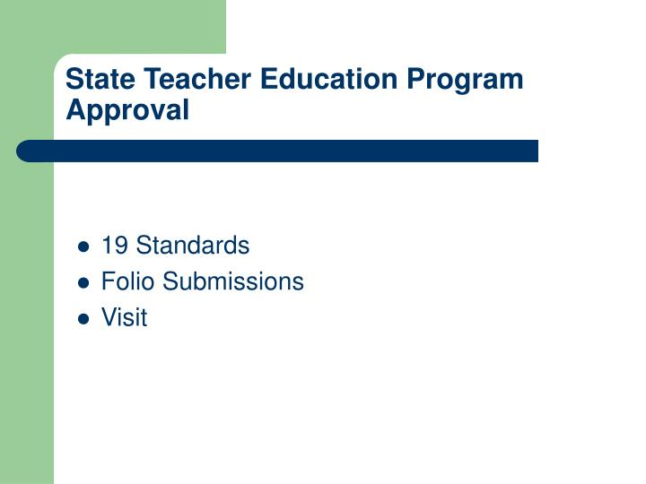 State Teacher Education Program Approval