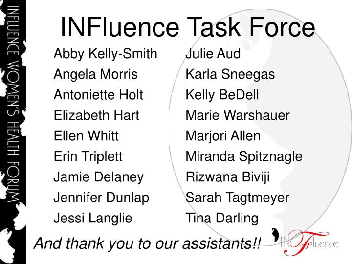 INFluence Task Force