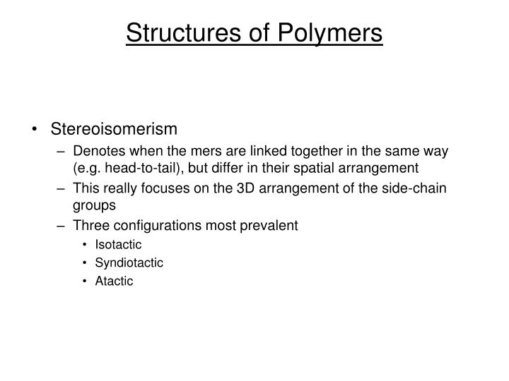 Structures of Polymers