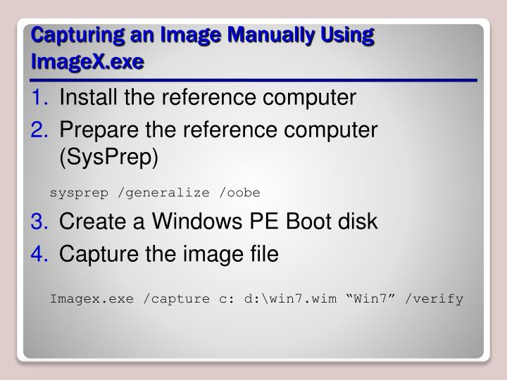 Capturing an Image Manually Using ImageX.exe