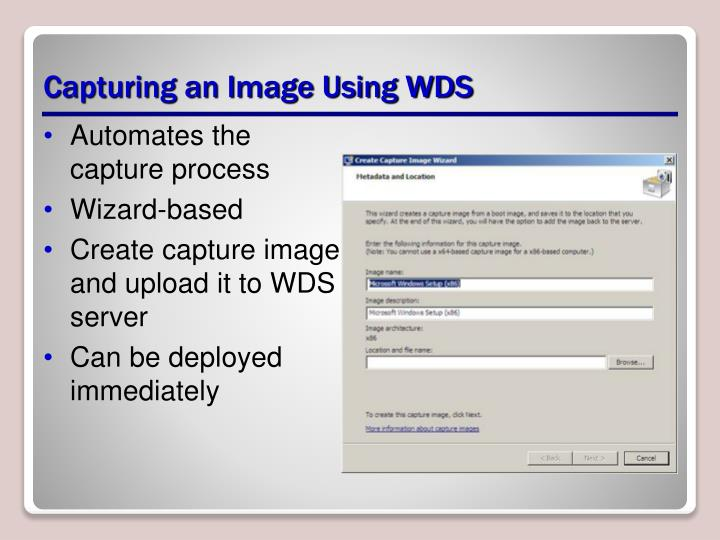 Capturing an Image Using WDS