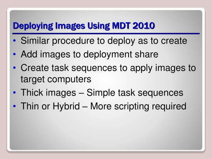 Deploying Images Using MDT 2010