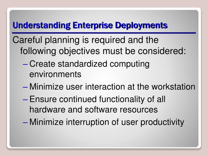 Understanding enterprise deployments
