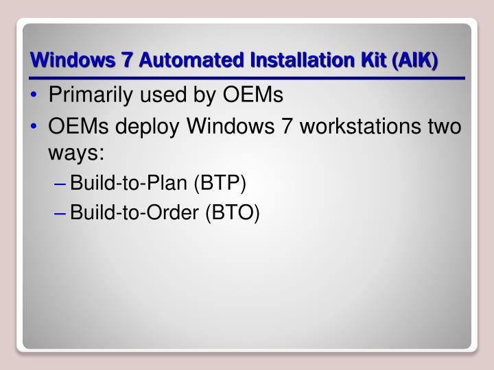 Windows 7 Automated Installation Kit (AIK)