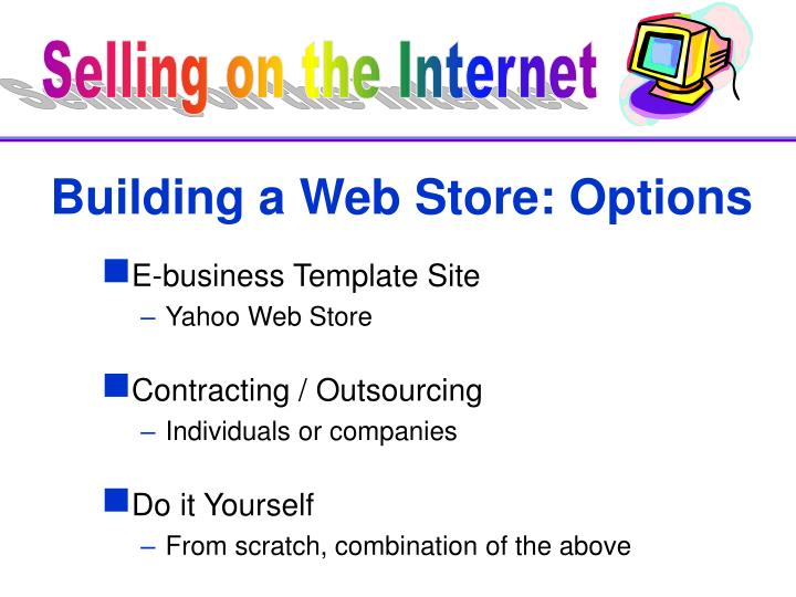 Building a Web Store: Options