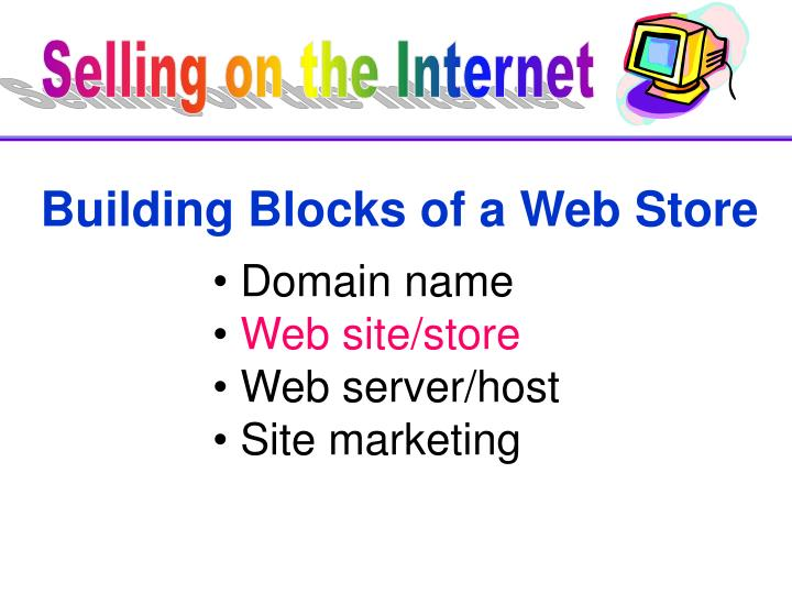 Building Blocks of a Web Store