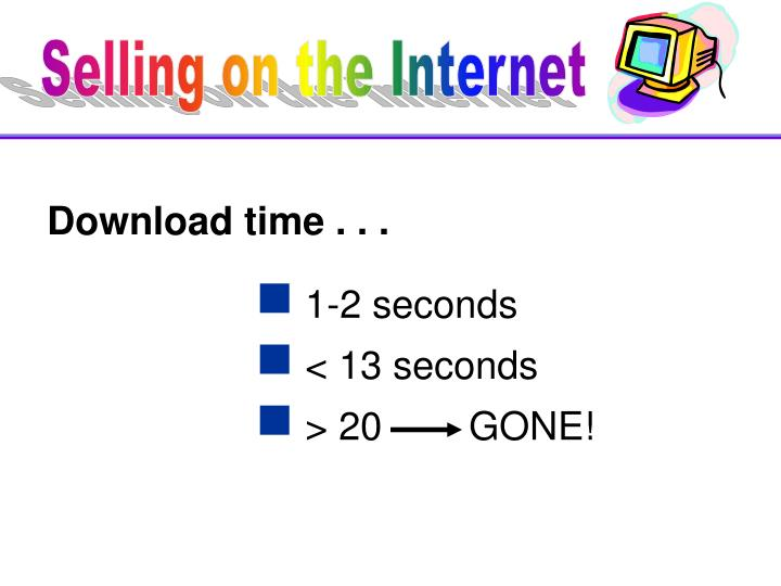 Download time . . .