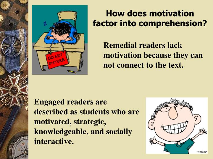 How does motivation factor into comprehension?