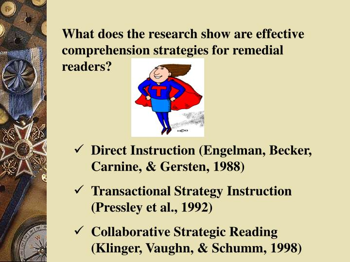 What does the research show are effective comprehension strategies for remedial readers?