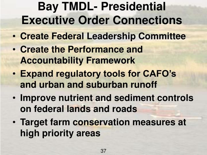 Bay TMDL- Presidential Executive Order Connections
