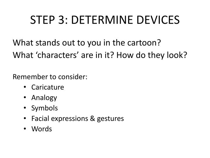 STEP 3: DETERMINE DEVICES