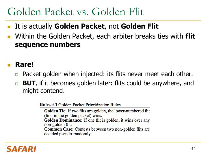 Golden Packet vs. Golden Flit