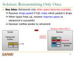 solution retransmitting only once