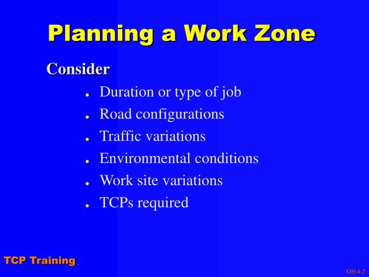 Planning a Work Zone