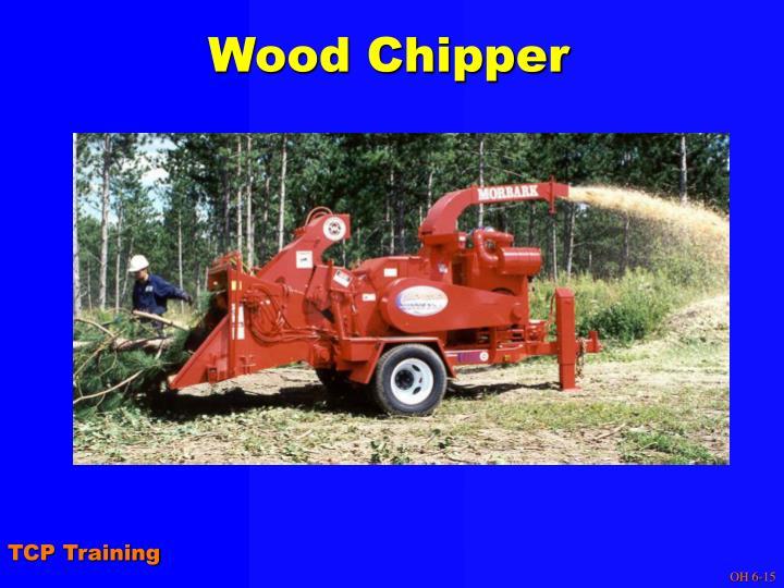 Wood Chipper