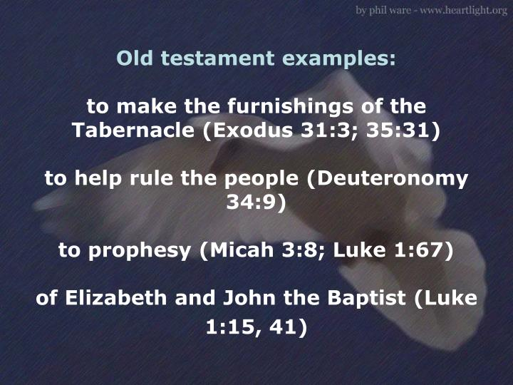 Old testament examples: