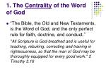 1 the centrality of the word of god
