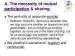 a the necessity of mutual participation sharing