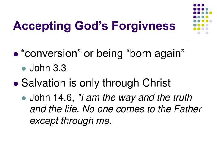 Accepting God's Forgivness