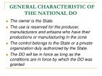 general characteristic of the national do1
