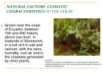 natural factors climatic characteristics of the straw