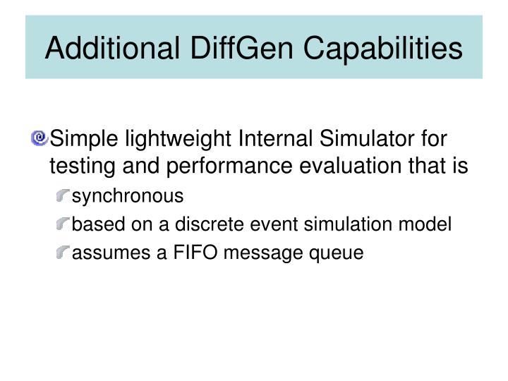 Additional DiffGen Capabilities