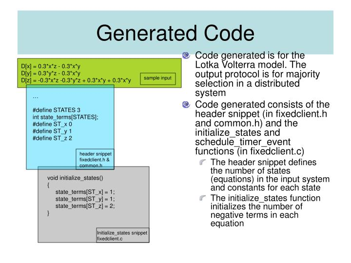 Code generated is for the Lotka Volterra model. The output protocol is for majority selection in a distributed system