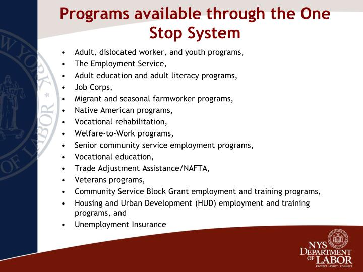 Programs available through the One Stop System