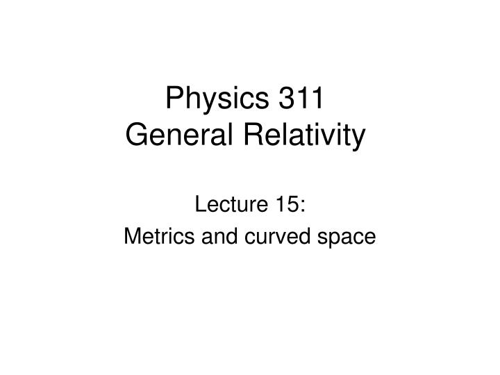 Physics 311