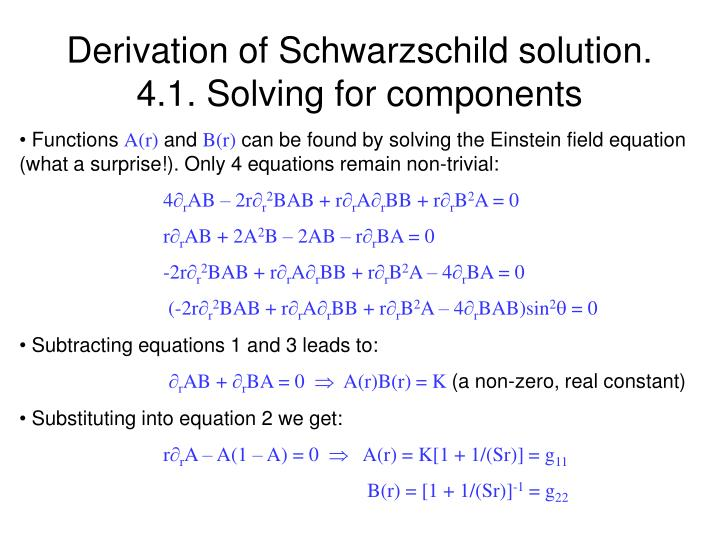 Derivation of Schwarzschild solution.        4.1. Solving for components