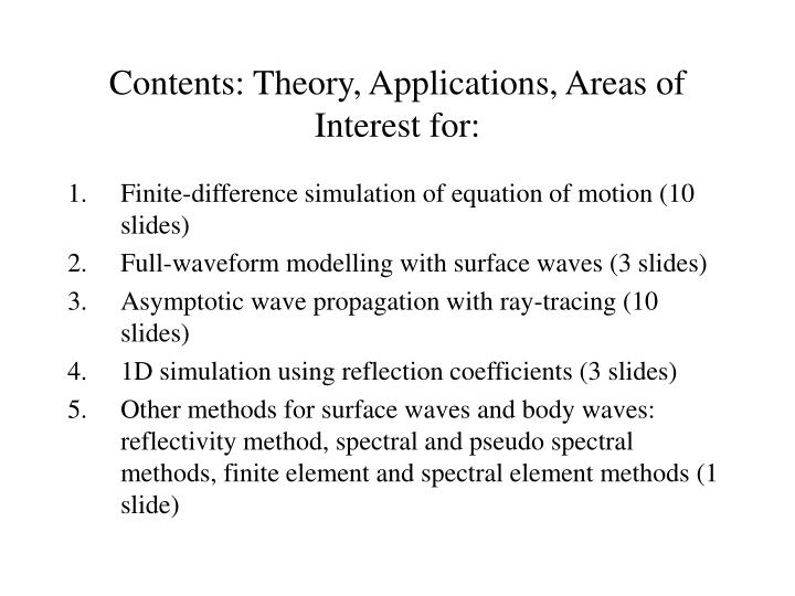 Contents: Theory, Applications, Areas of Interest for: