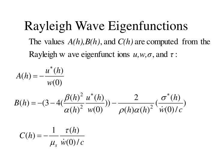 Rayleigh Wave Eigenfunctions