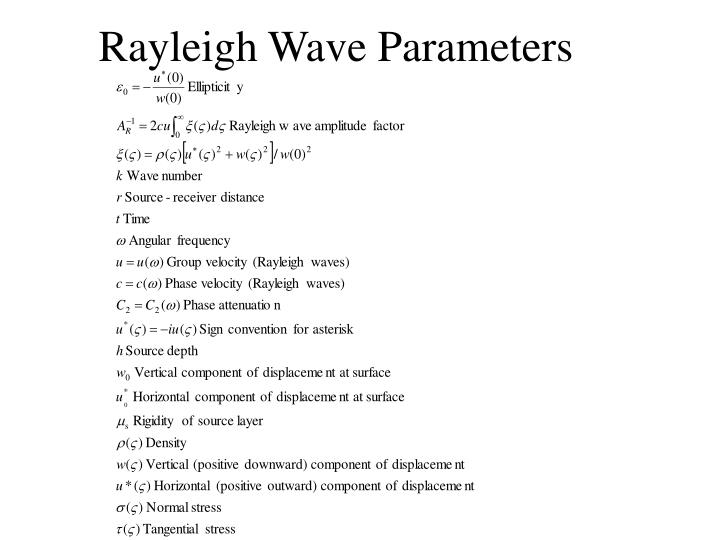 Rayleigh Wave Parameters