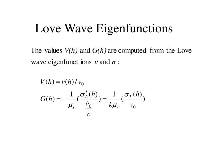 Love Wave Eigenfunctions