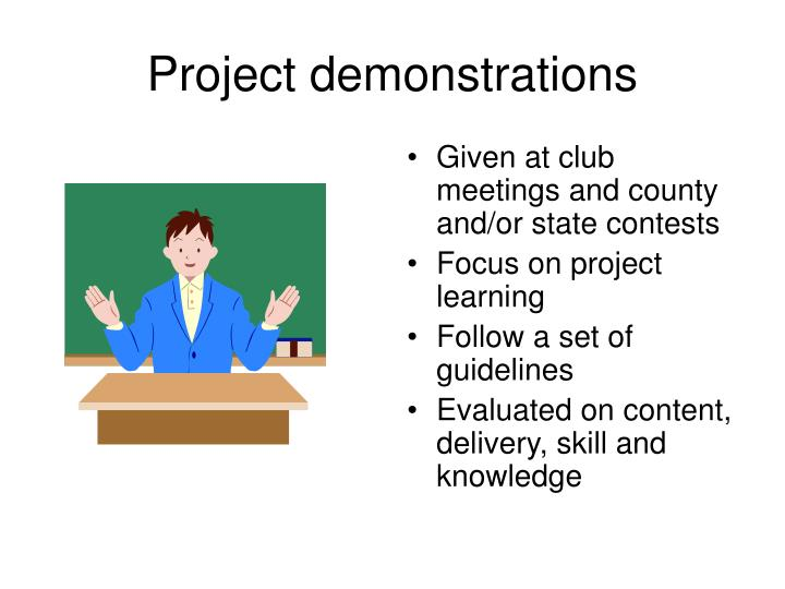 Project demonstrations