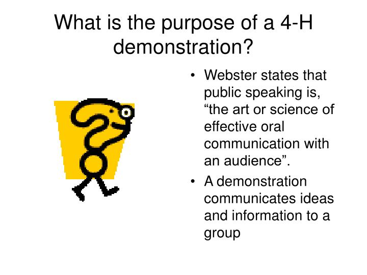 What is the purpose of a 4 h demonstration