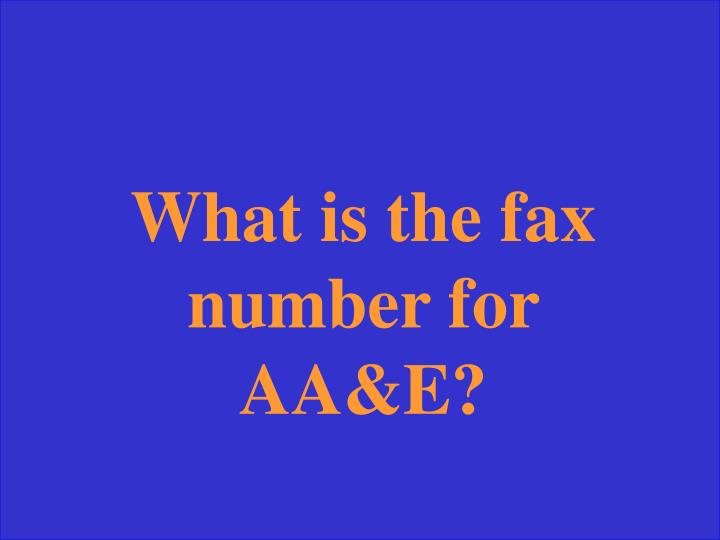 What is the fax number for AA&E?