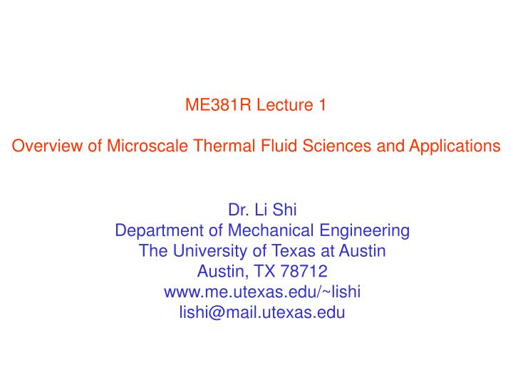 ME381R Lecture 1