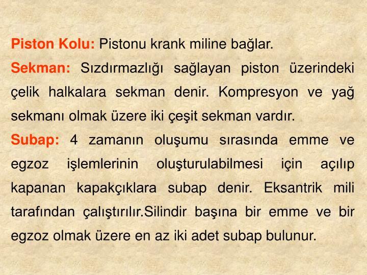 Piston Kolu: