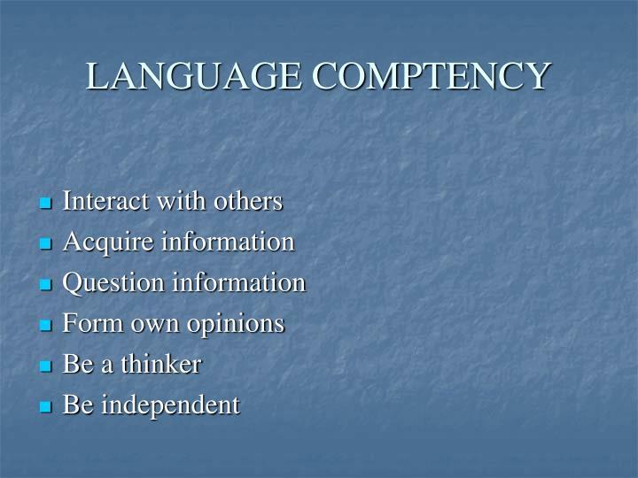 LANGUAGE COMPTENCY