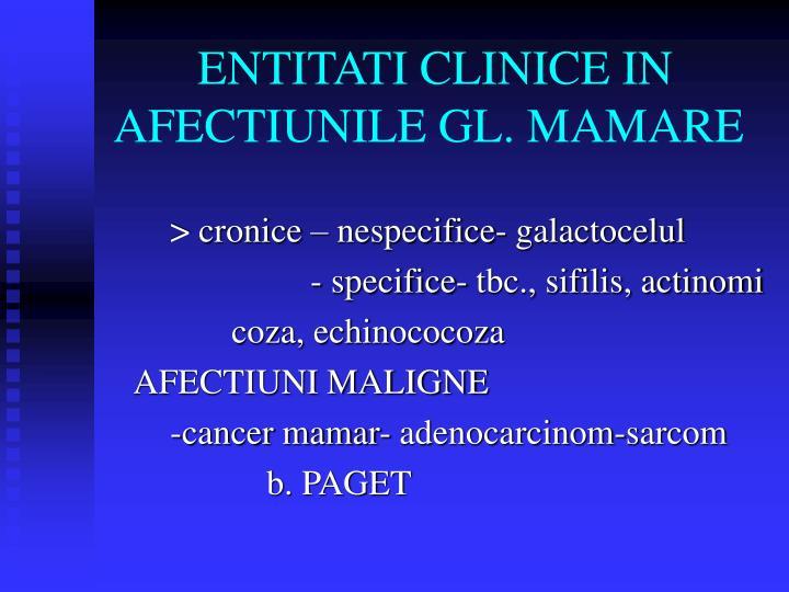 ENTITATI CLINICE IN AFECTIUNILE GL. MAMARE