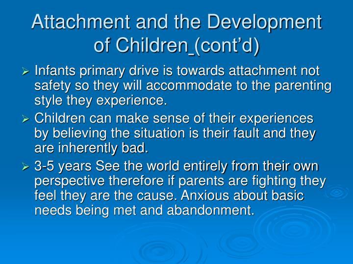 Attachment and the Development of Children