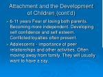 attachment and the development of children cont d1